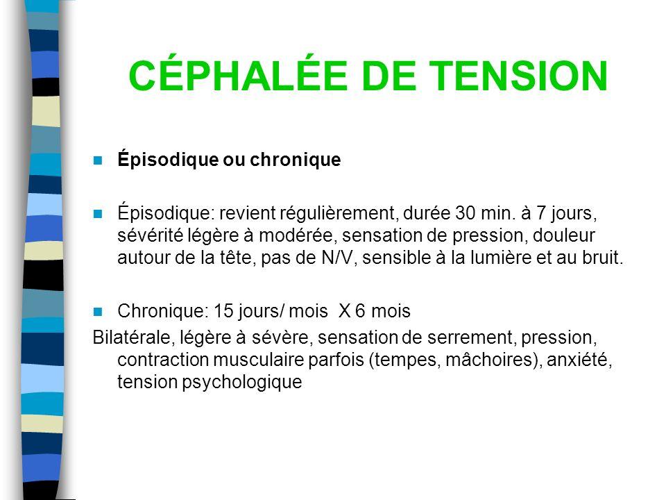 CÉPHALÉE DE TENSION Épisodique ou chronique