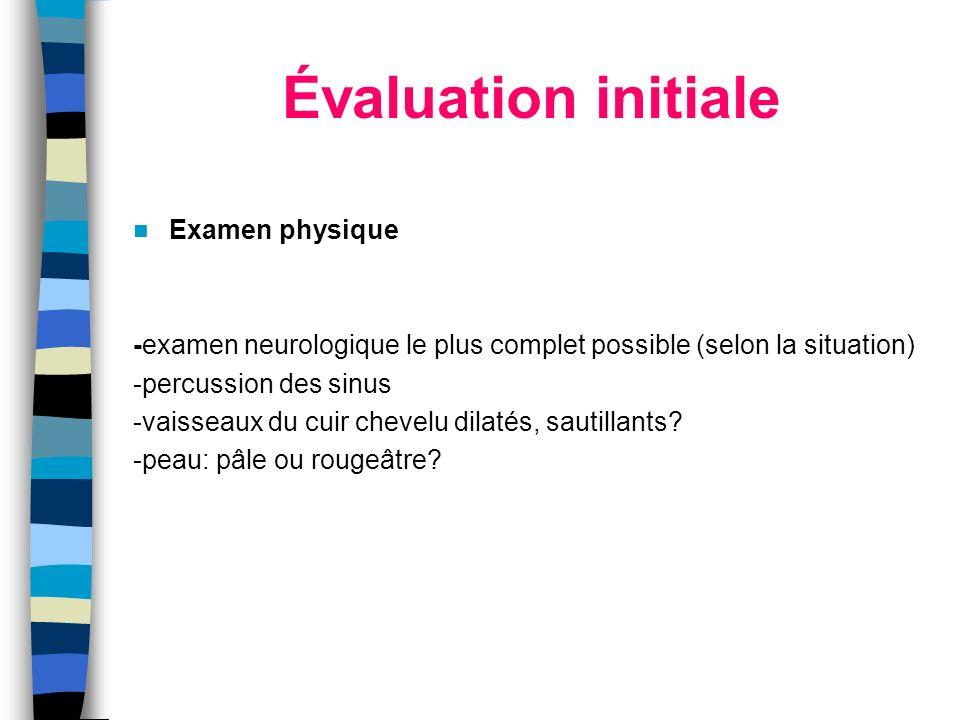 Évaluation initiale Examen physique
