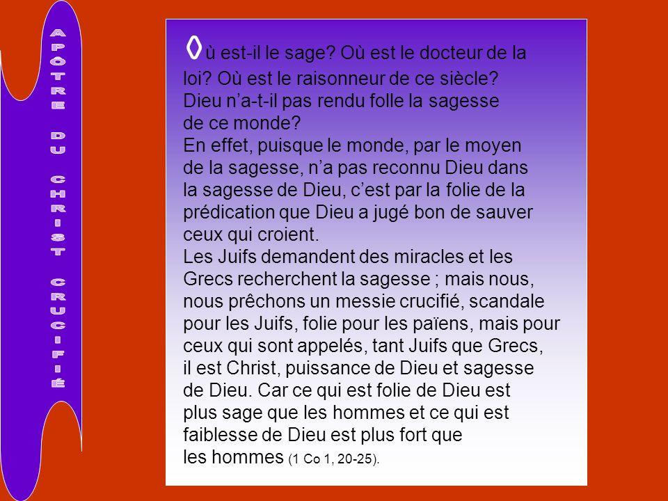 APÔTRE DU CHRIST CRUCIFIÉ