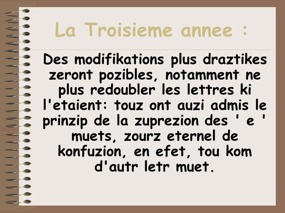 La Troisieme annee :