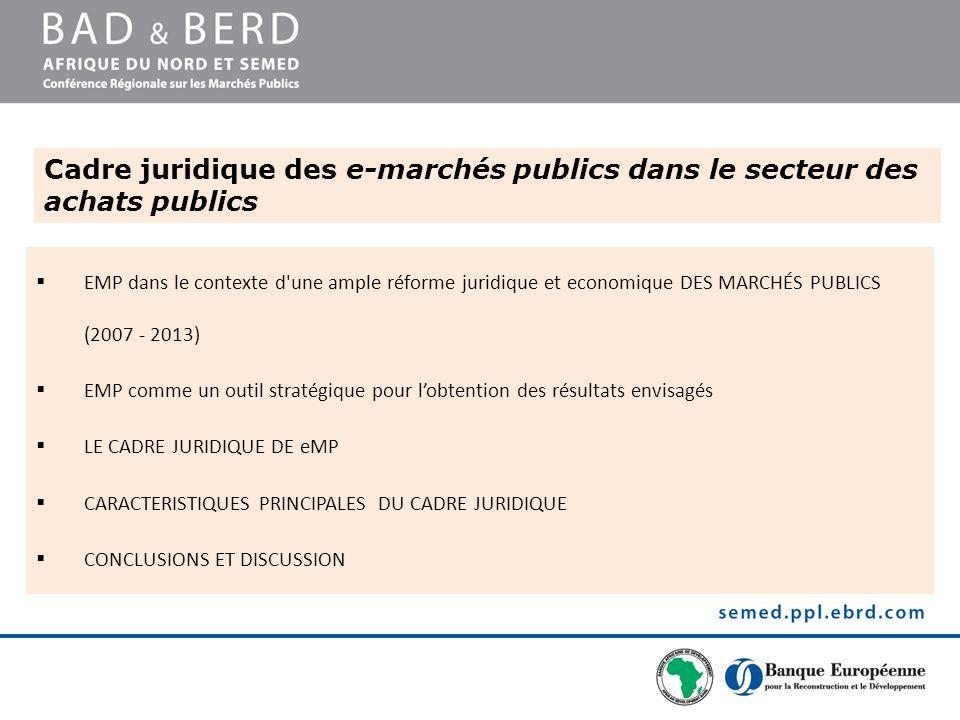 Cadre juridique des e-marchés publics dans le secteur des achats publics