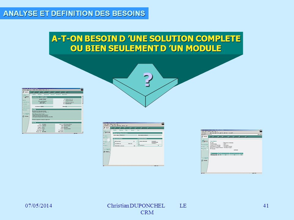 A-T-ON BESOIN D 'UNE SOLUTION COMPLETE