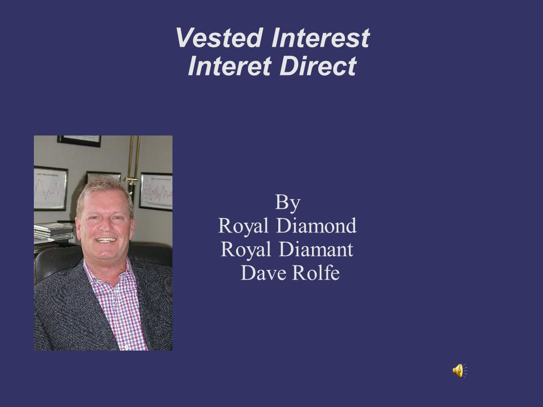 Vested Interest Interet Direct