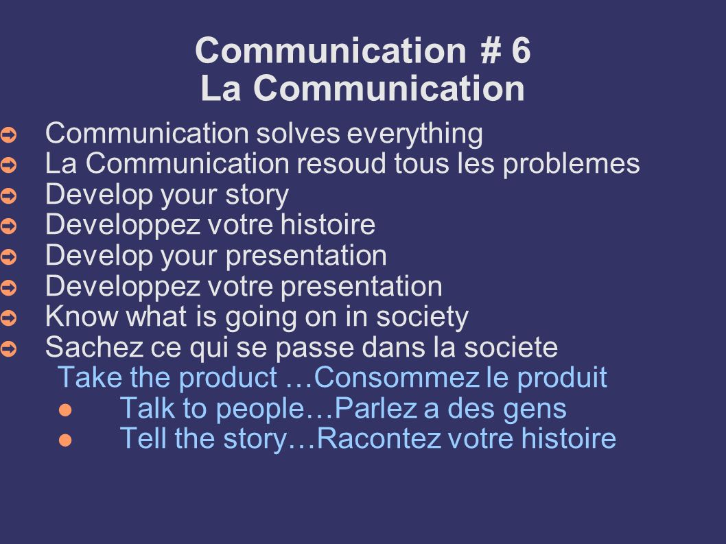 Communication # 6 La Communication