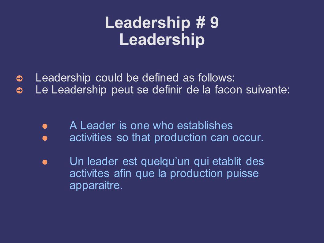 Leadership # 9 Leadership