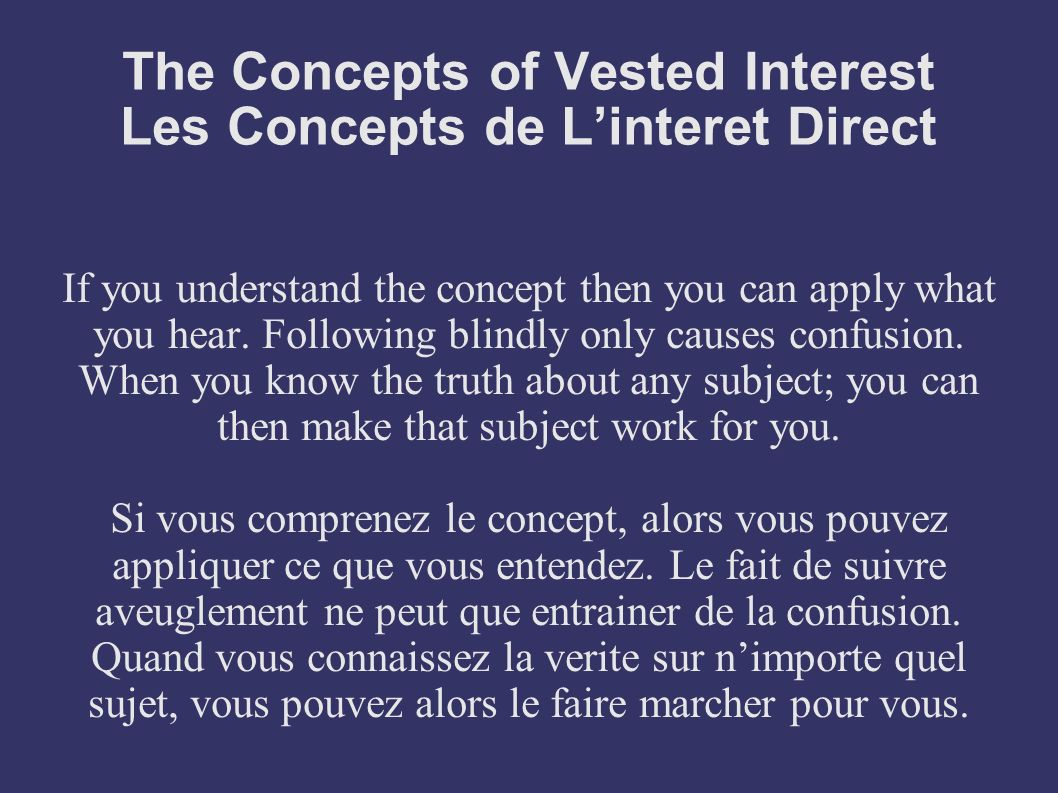 The Concepts of Vested Interest Les Concepts de L'interet Direct