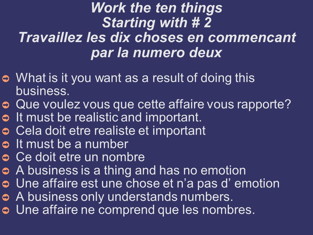Work the ten things Starting with # 2 Travaillez les dix choses en commencant par la numero deux