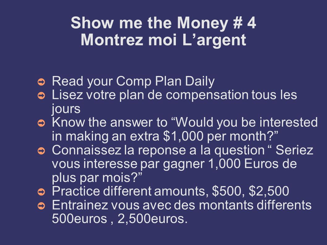 Show me the Money # 4 Montrez moi L'argent