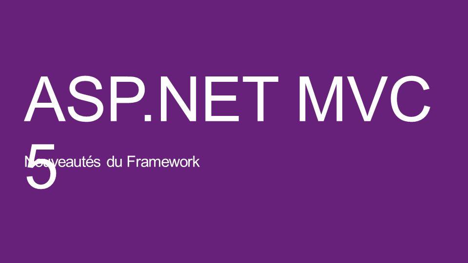 ASP.NET MVC 5 Nouveautés du Framework