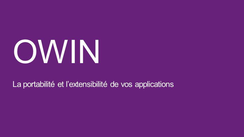 OWIN La portabilité et l'extensibilité de vos applications
