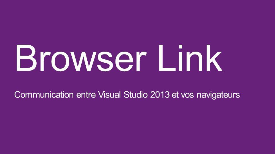 Browser Link Communication entre Visual Studio 2013 et vos navigateurs