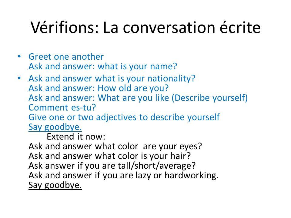 Vérifions: La conversation écrite