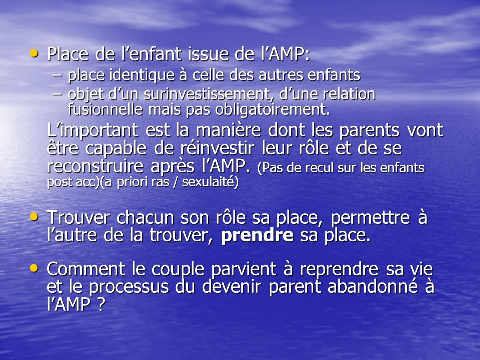 Place de l'enfant issue de l'AMP: