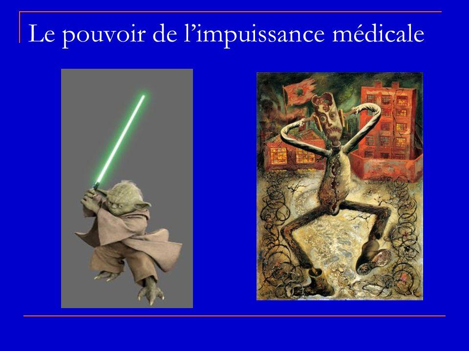 Le pouvoir de l'impuissance médicale