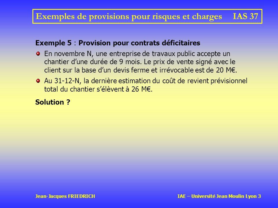 Exemples de provisions pour risques et charges IAS 37
