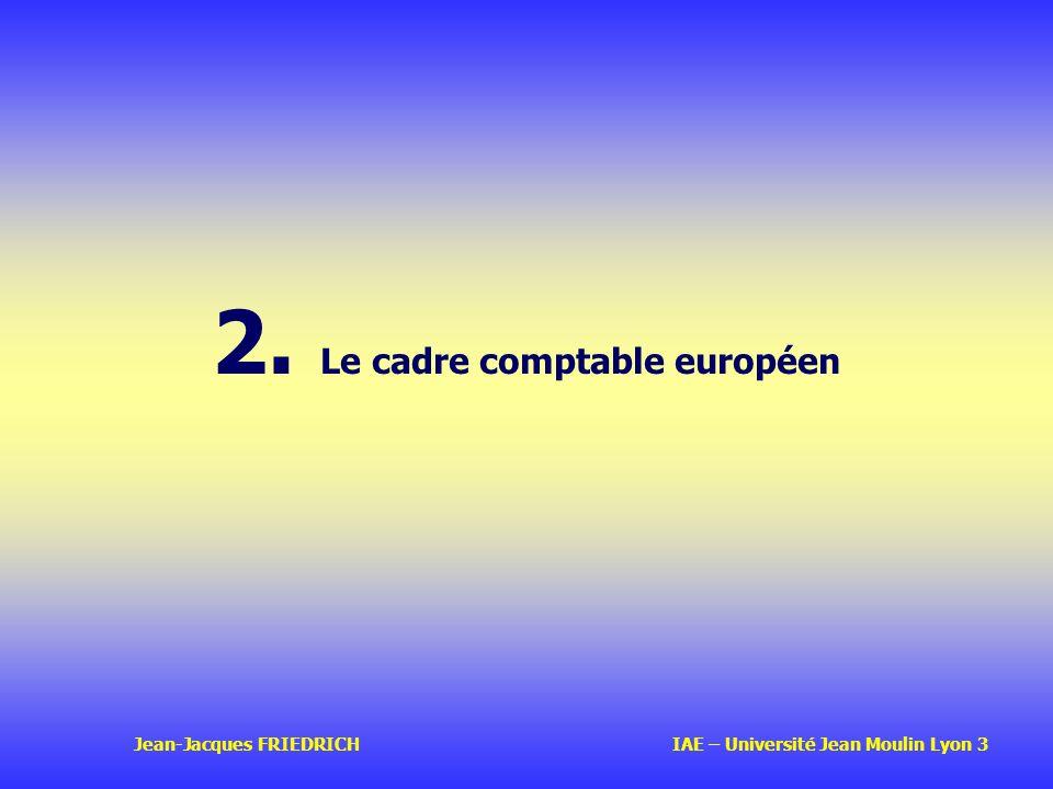 2. Le cadre comptable européen