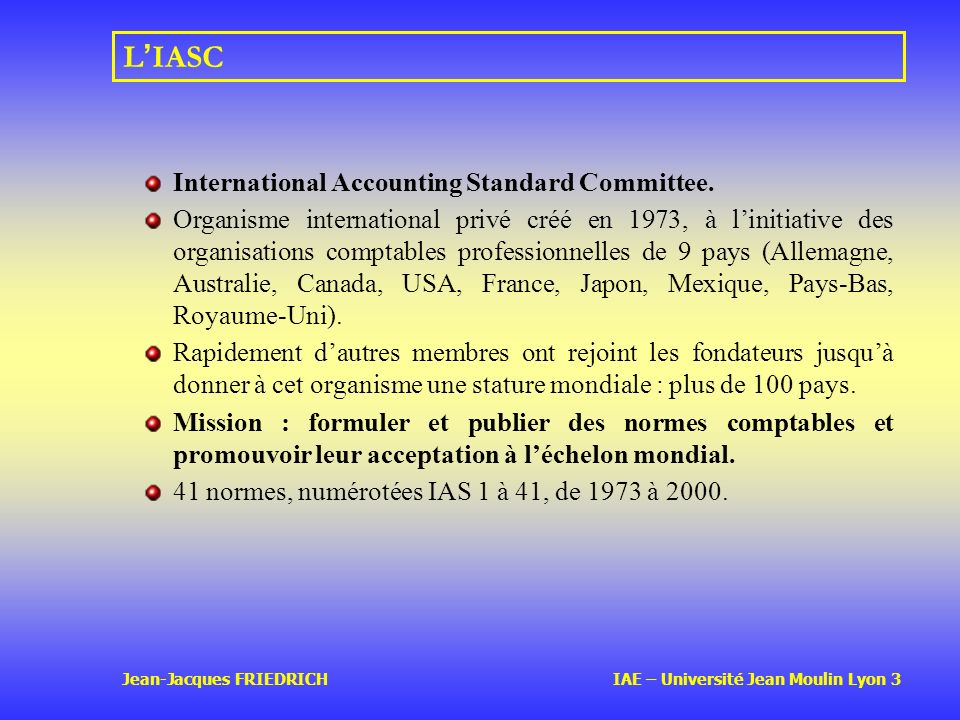 L'IASC International Accounting Standard Committee.
