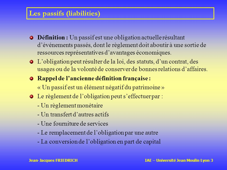 Les passifs (liabilities)
