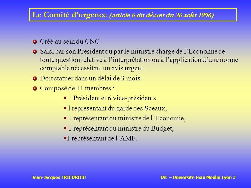 Le Comité d'urgence (article 6 du décret du 26 août 1996)