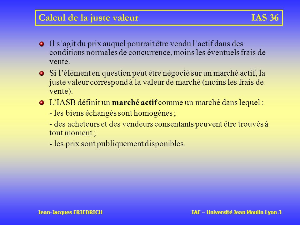 Calcul de la juste valeur IAS 36