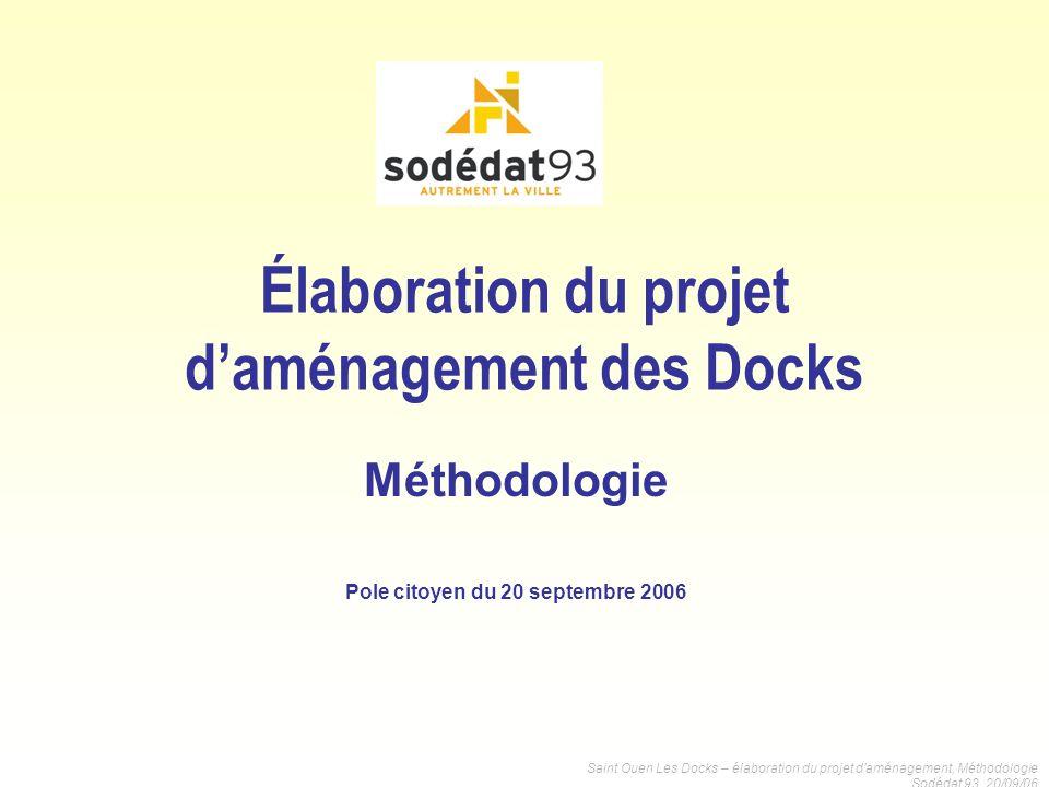 Élaboration du projet d'aménagement des Docks