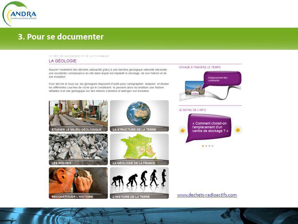 3. Pour se documenter Vous pouvez proposer aux élèves un exercice de recherches personnelles sur les pages « géologie » du site.