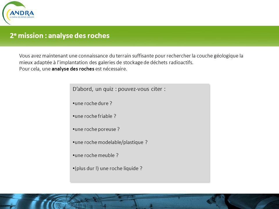 2e mission : analyse des roches
