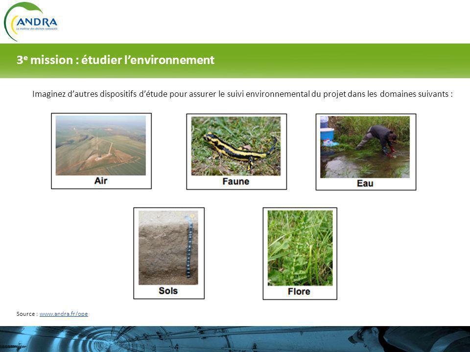 3e mission : étudier l'environnement