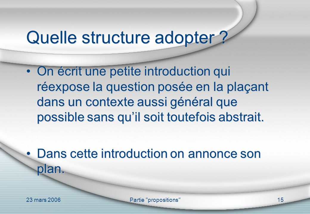 Quelle structure adopter