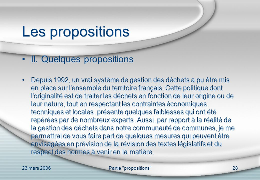 Les propositions II. Quelques propositions