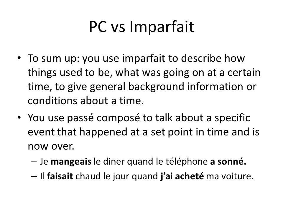 PC vs Imparfait