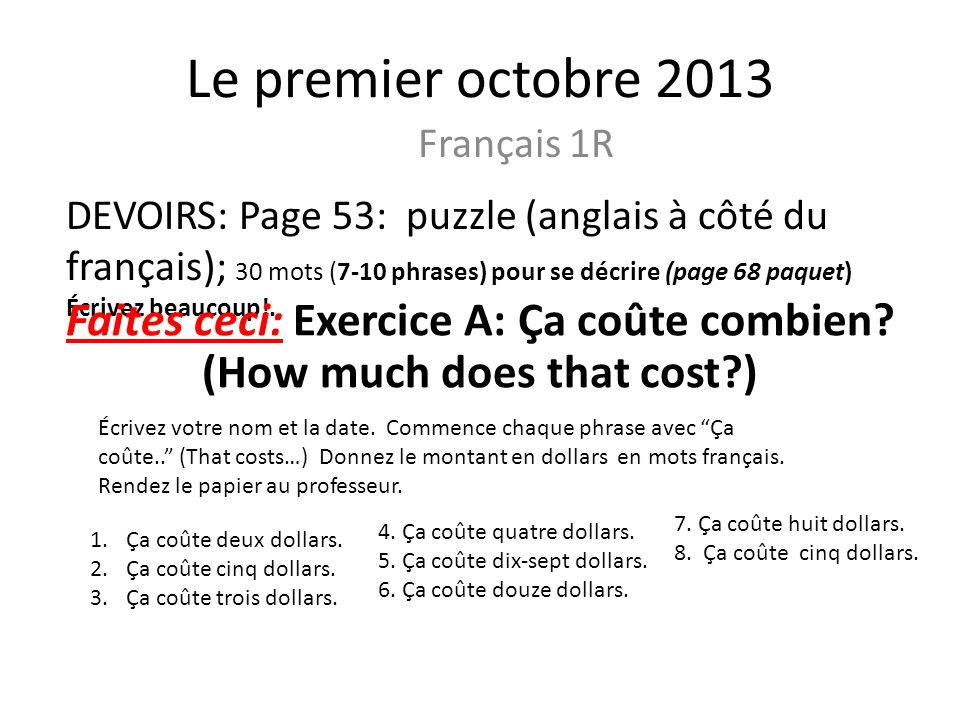 Faites ceci: Exercice A: Ça coûte combien (How much does that cost )