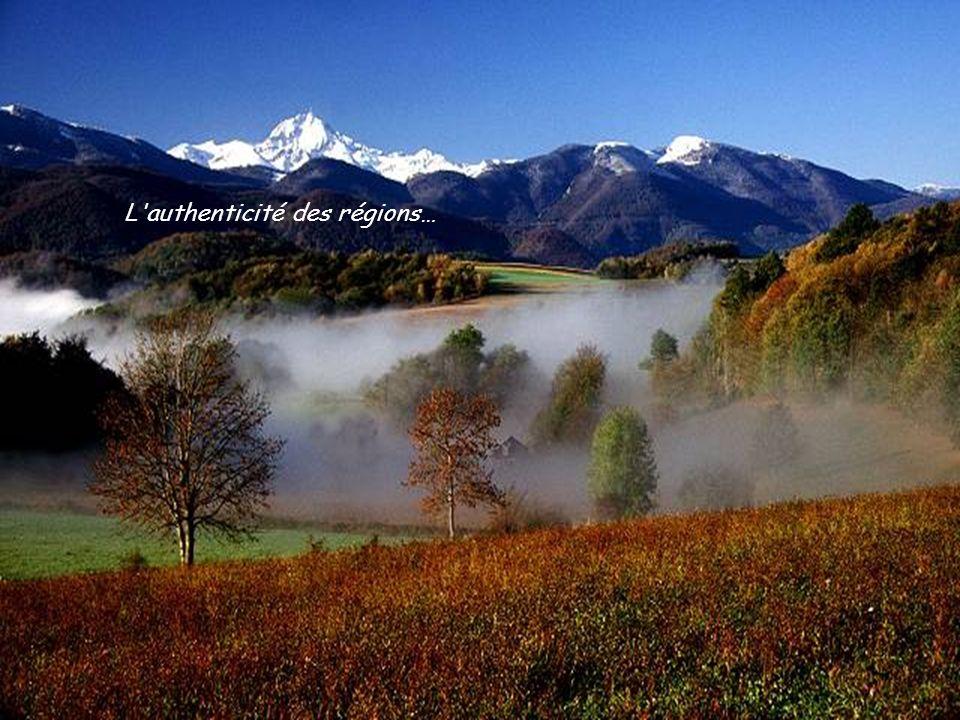 L authenticité des régions…