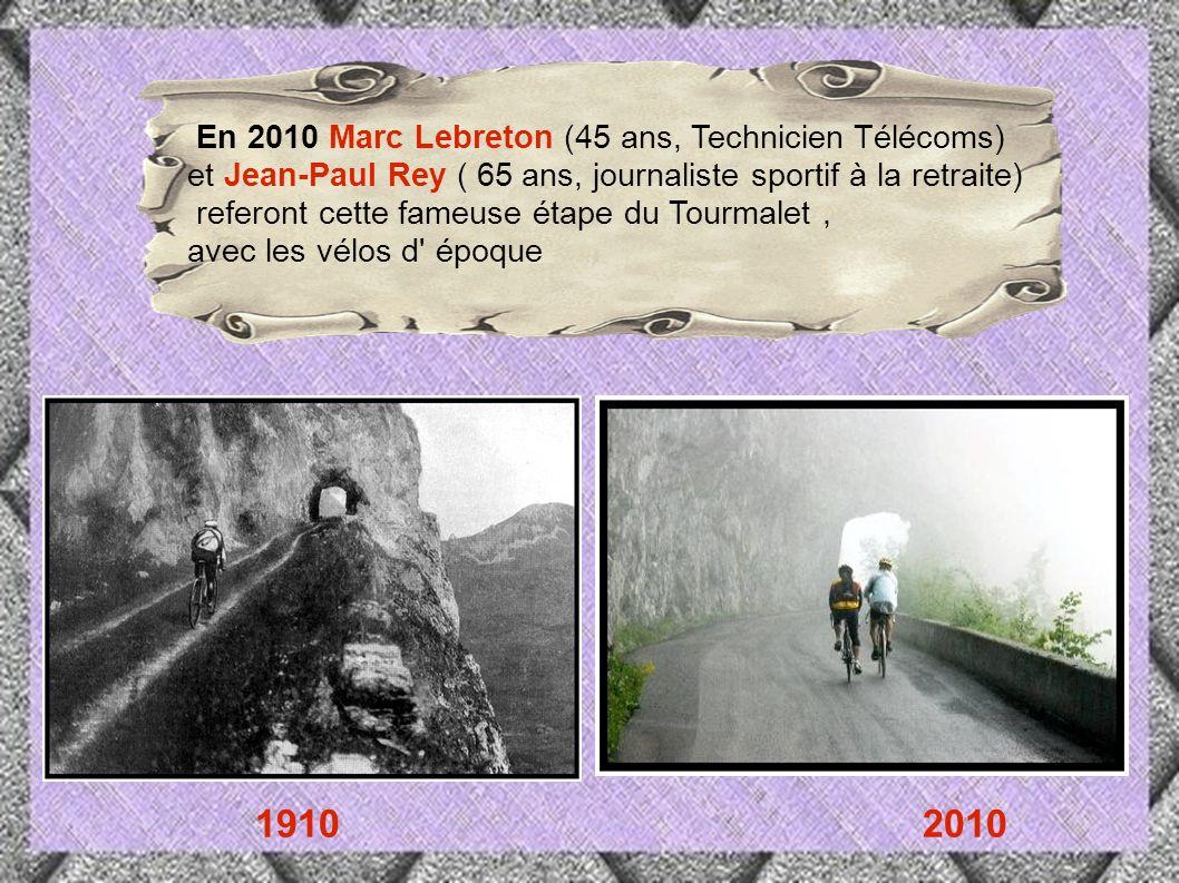 1910 2010 En 2010 Marc Lebreton (45 ans, Technicien Télécoms)