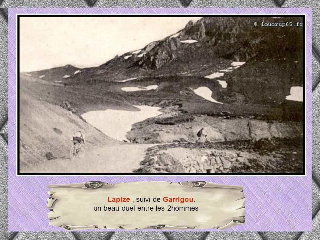 Lapize , suivi de Garrigou.