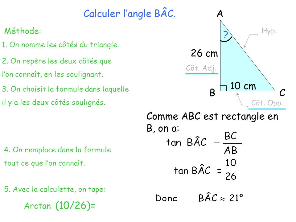 Comme ABC est rectangle en B, on a: