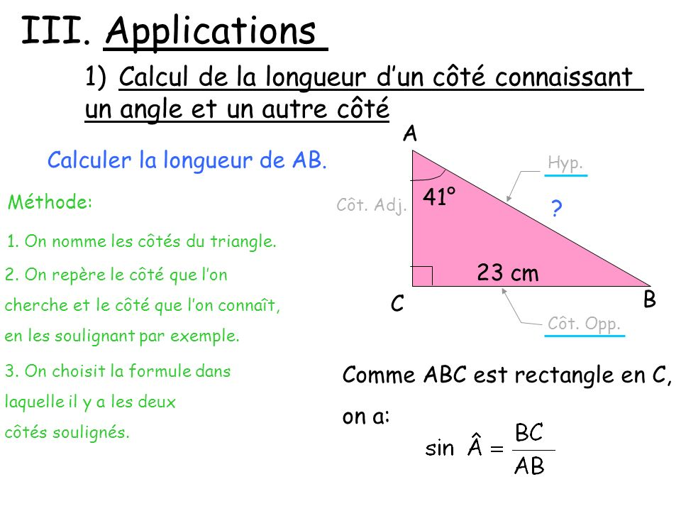 III. Applications Calcul de la longueur d'un côté connaissant