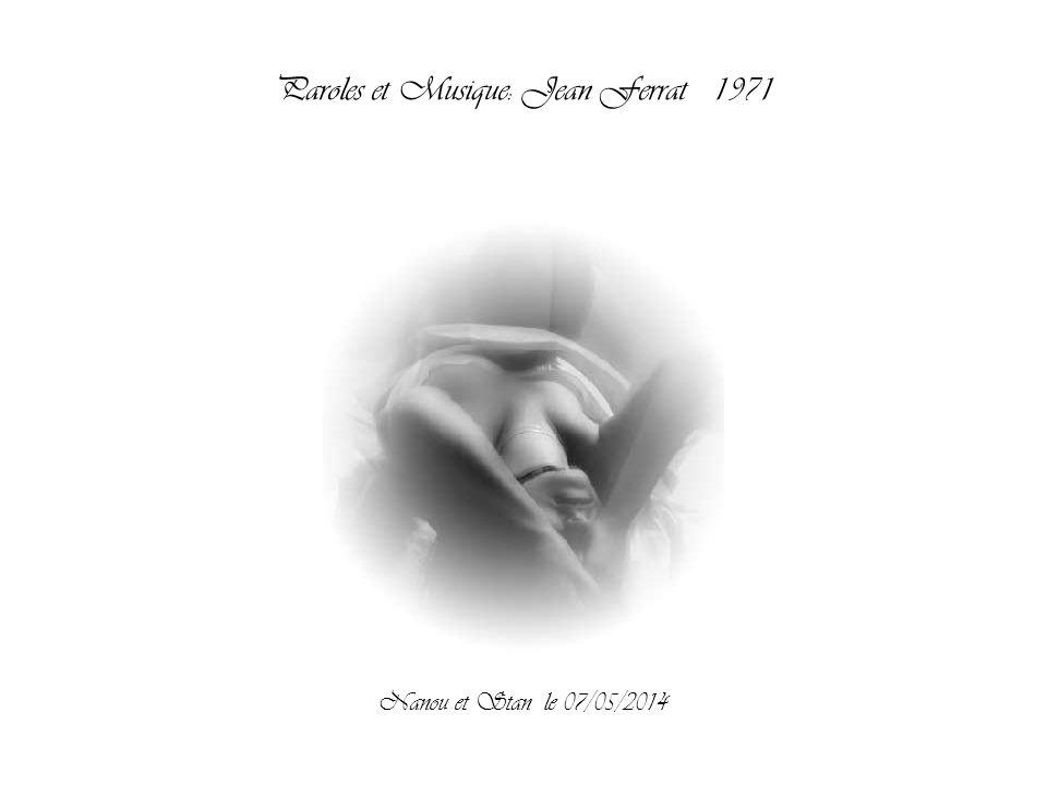 Paroles et Musique: Jean Ferrat 1971