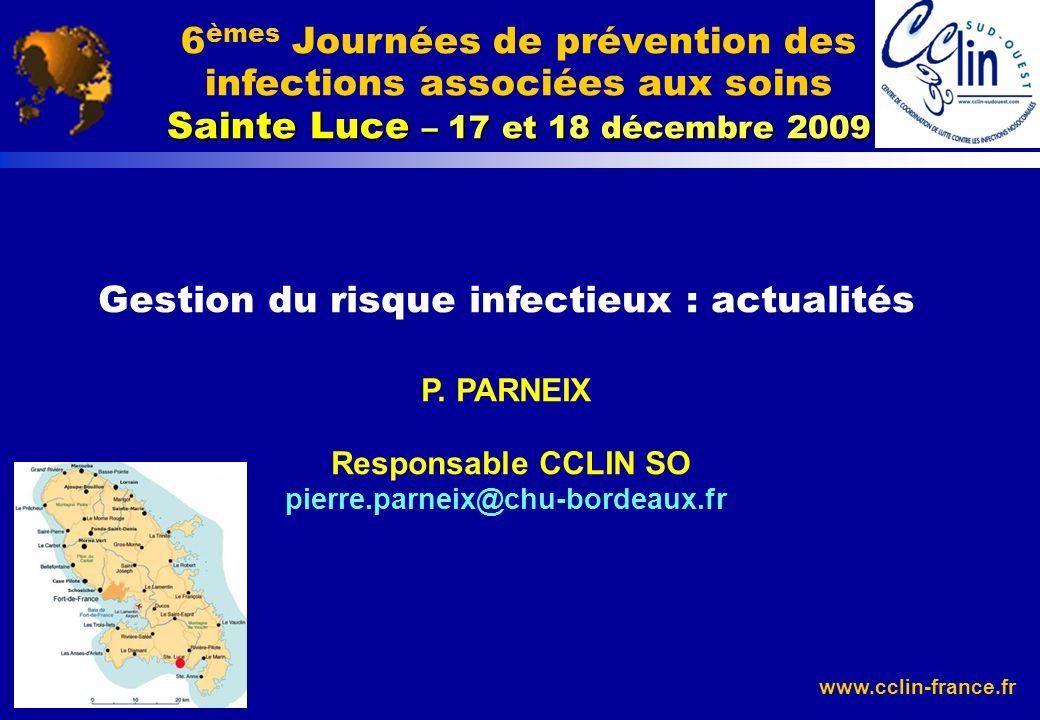 Gestion du risque infectieux : actualités