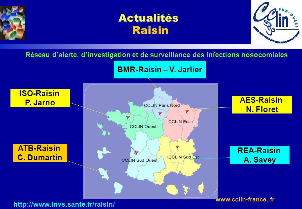 Actualités Raisin BMR-Raisin – V. Jarlier ISO-Raisin P. Jarno