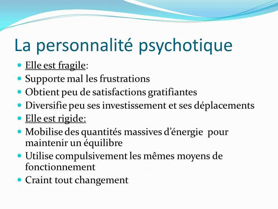 La personnalité psychotique