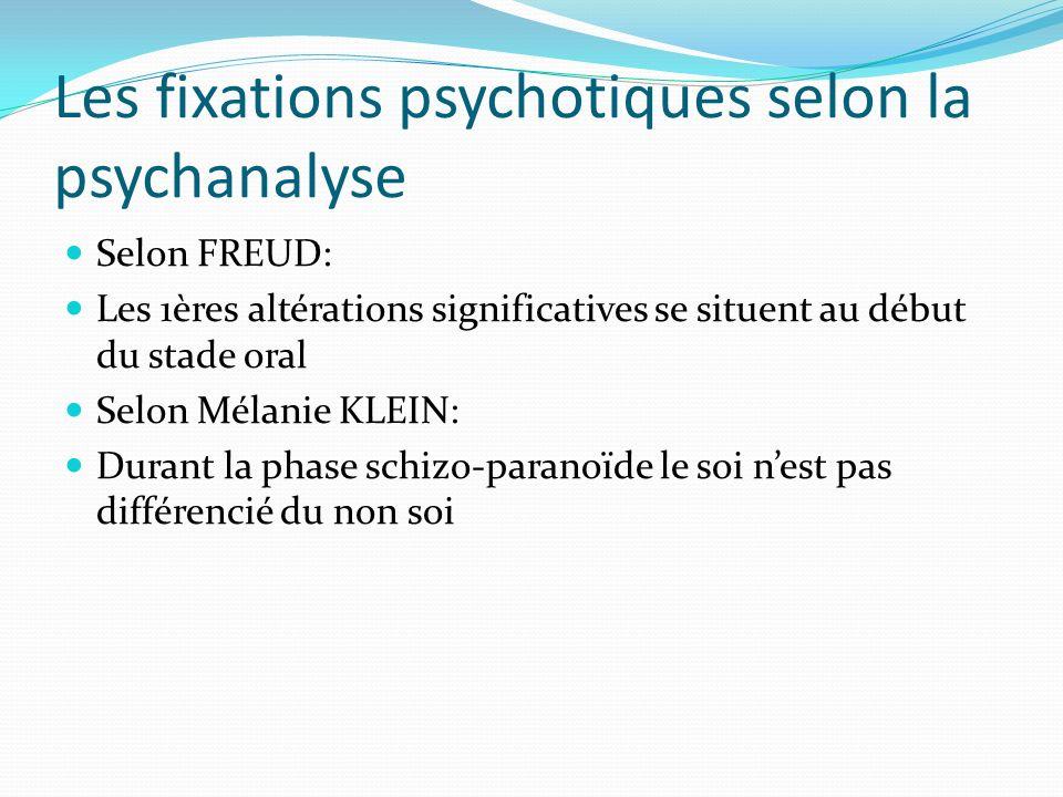 Les fixations psychotiques selon la psychanalyse