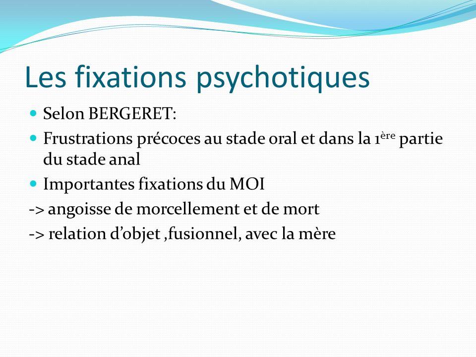 Les fixations psychotiques