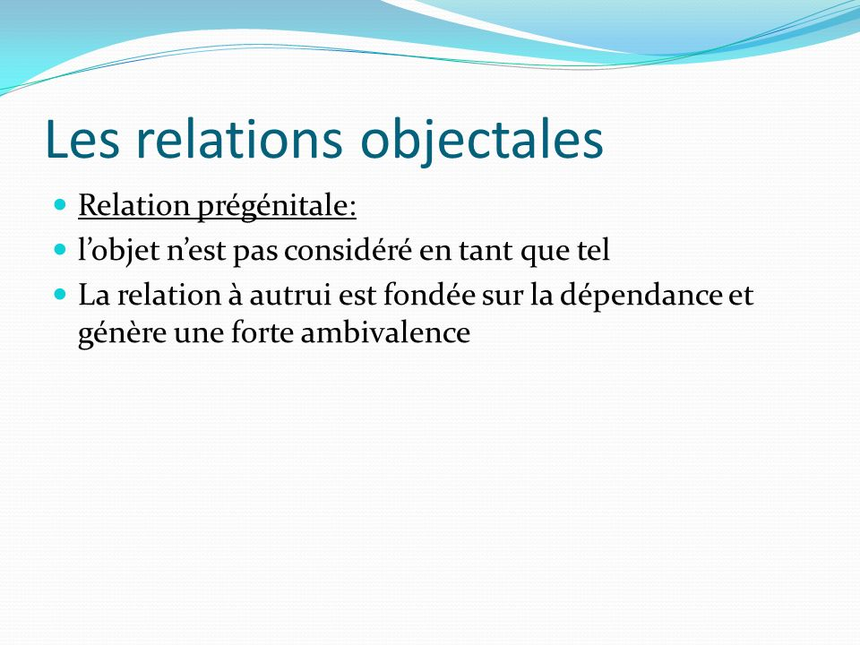 Les relations objectales