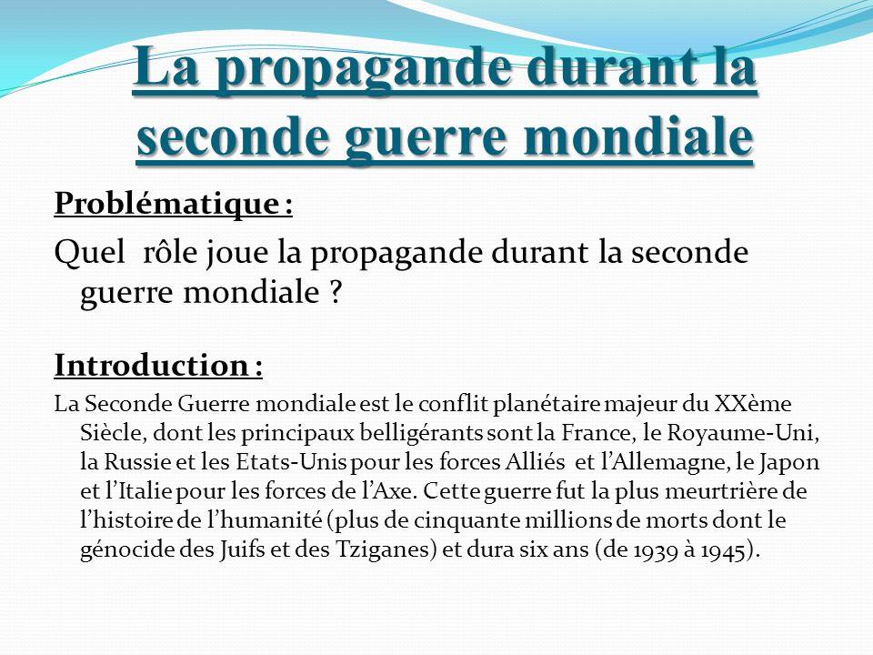 La propagande durant la seconde guerre mondiale