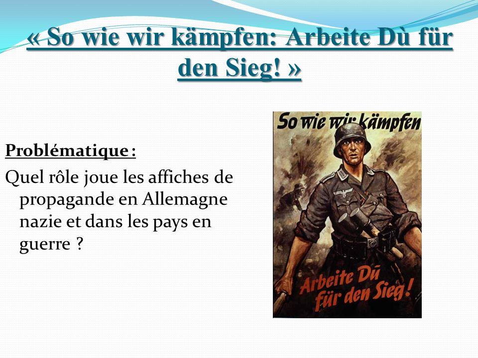 « So wie wir kämpfen: Arbeite Dù für den Sieg! »