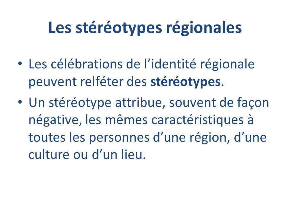 Les stéréotypes régionales
