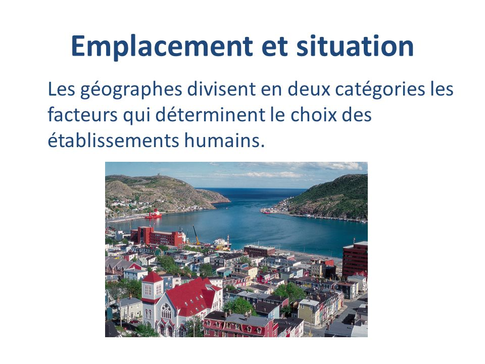 Emplacement et situation