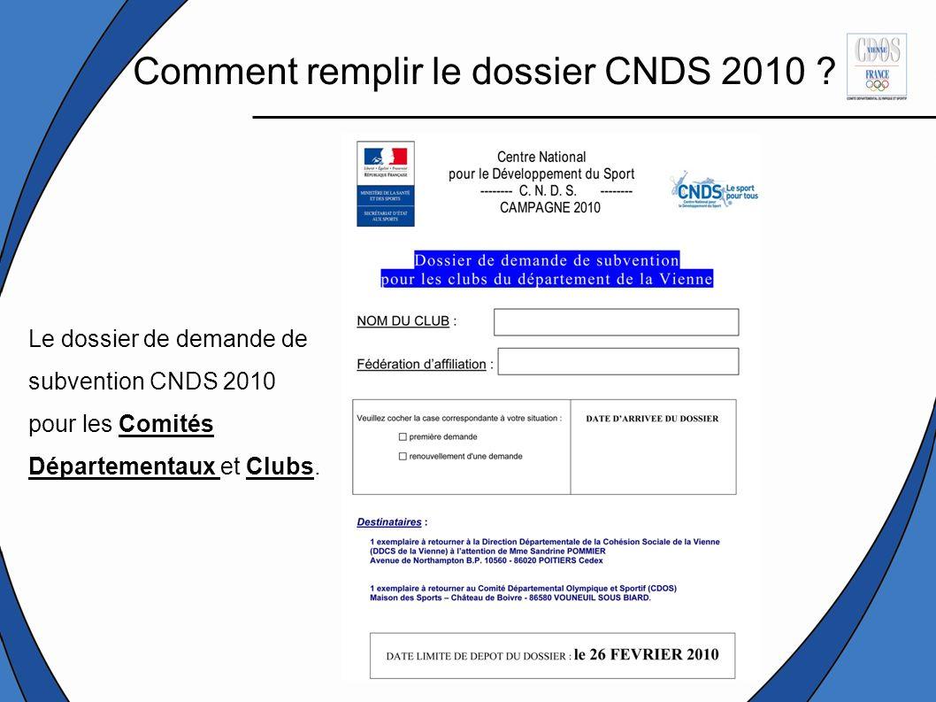 Comment remplir le dossier CNDS 2010