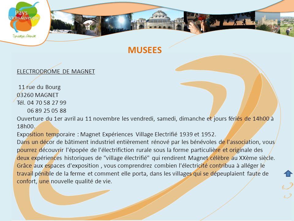 MUSEES ELECTRODROME DE MAGNET 11 rue du Bourg 03260 MAGNET